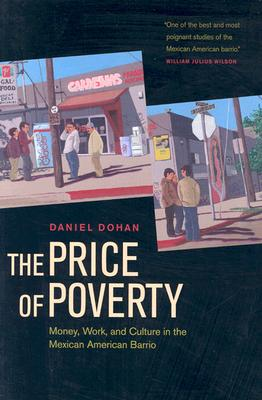 The Price of Poverty By Dohan, Daniel