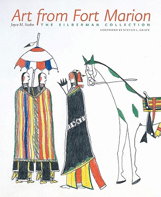 Art from Fort Marion By Szabo, Joyce M.